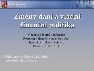 Změny daní a vládní finanční politika