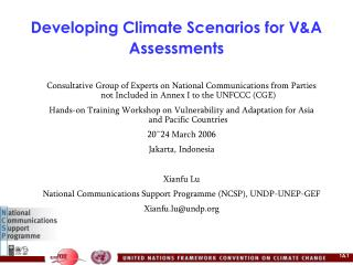 Developing Climate Scenarios for V&A Assessments