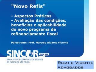 """Novo Refis"""