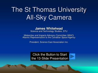 The St Thomas University All-Sky Camera