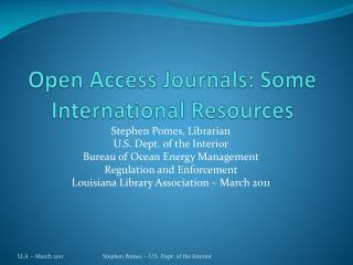 Open Access Journals: Some International Resources