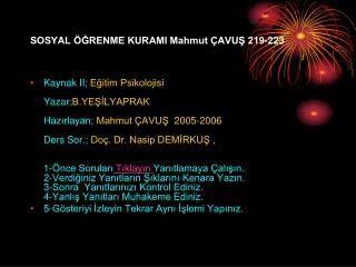 SOSYAL ÖĞRENME KURAMI Mahmut ÇAVUŞ 219-223