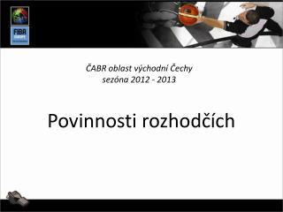 ČABR oblast východní Čechy sezóna 2012 - 2013