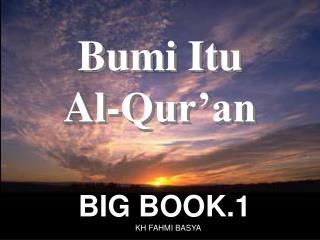 Bumi Itu  Al-Qur'an