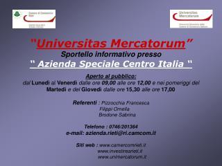 """"""" Universitas Mercatorum """" Sportello informativo presso """" Azienda Speciale Centro Italia """""""