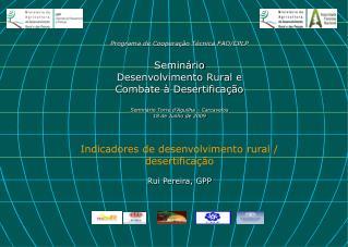 Índice Indicadores de Desenvolvimento Rural Tipos de Indicadores de Desenvolvimento Rural