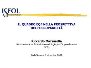 IL QUADRO EQF NELLA PROSPETTIVA DELL'OCCUPABILITÀ Riccardo Mazzarella