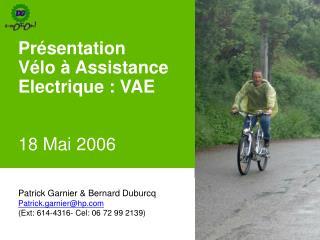 Présentation  Vélo à Assistance Electrique : VAE 18 Mai 2006