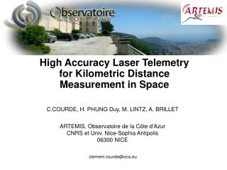 High Accuracy Laser Telemetry for Kilometric Distance Measurement in Space