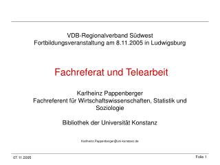 VDB-Regionalverband Südwest Fortbildungsveranstaltung am 8.11.2005 in Ludwigsburg