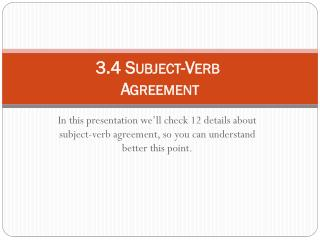 3.4 Subject-Verb Agreement