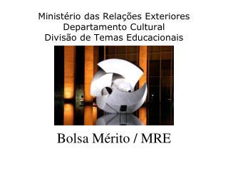 Bolsa Mérito / MRE