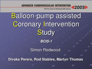 Balloon-pump assisted Coronary Intervention Study   BCIS-1