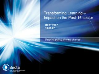 Transforming Learning – Impact on the Post-16 sector