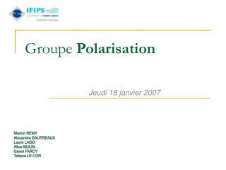 Groupe  Polarisation