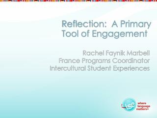 Reflection:  A Primary Tool of Engagement