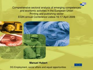 Manuel Hubert  DG Employment, social affairs and equal opportunities