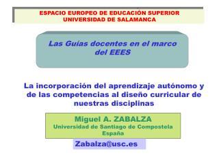 ESPACIO EUROPEO DE EDUCACI�N SUPERIOR UNIVERSIDAD DE SALAMANCA