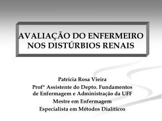 AVALIAÇÃO DO ENFERMEIRO NOS DISTÚRBIOS RENAIS