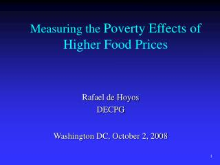 Measuring the Poverty Effects of Higher Food Prices