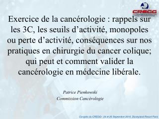 Patrice Pienkowski Commission Cancérologie