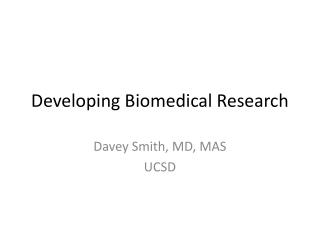 Developing Biomedical Research