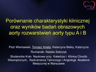 Piotr Wieniawski,  Tomasz Imiela , Katarzyna Belka, Katarzyna Rumianek, Natalia Sobczyk