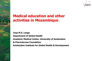 Medical education and other activities in Mozambique