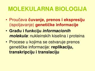 MOLEKULARNA BIOLOGIJA