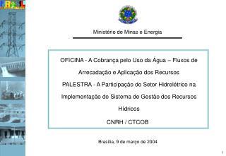 Brasília, 9 de março de 2004