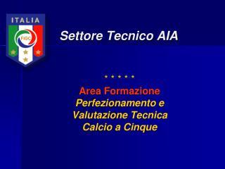 Settore Tecnico AIA