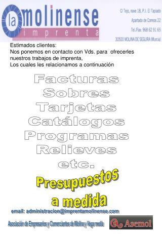 Facturas Sobres Tarjetas Catálogos Programas Relieves etc.