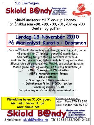 Lørdag 13 November 2010 På Marienlyst Kunstis i Drammen