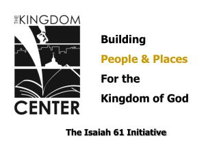 The Isaiah 61 Initiative