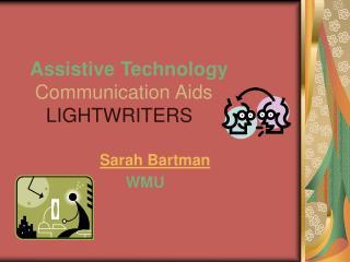 Assistive Technology Communication Aids LIGHTWRITERS