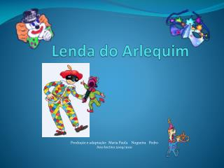 Lenda do Arlequim