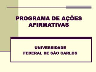 PROGRAMA DE A��ES AFIRMATIVAS