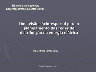 Uma visão sócio-espacial para o planejamento das redes de distribuição de energia elétrica