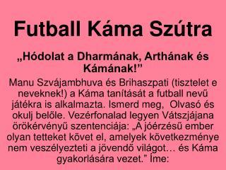 Futball Káma Szútra