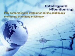 PSE comprehensive system for on-line continuous  monitoring of rotating machinery