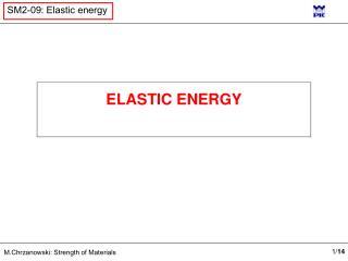 ELASTIC ENERGY