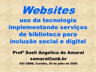 Websites uso da tecnologia implementando serviços de biblioteca para inclusão social e digital