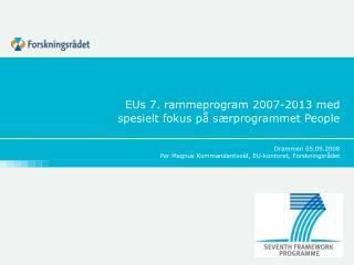 EUs 7. rammeprogram 2007-2013 med  spesielt fokus på særprogrammet People