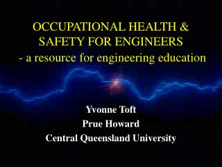OCCUPATIONAL HEALTH & SAFETY FOR ENGINEERS  - a resource for engineering education