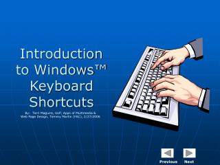 Introduction to Windows� Keyboard Shortcuts