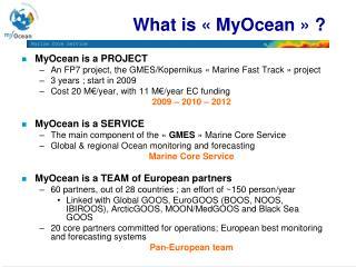 What is «MyOcean» ?