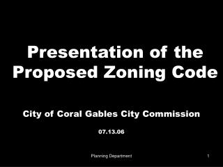 Presentation of the Proposed Zoning Code