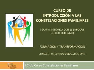 I Ciclo Curso Constelaciones Familiares