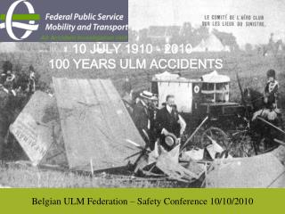 Belgian ULM Federation – Safety Conference 10/10/2010