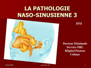 LA PATHOLOGIE  NASO-SINUSIENNE 3